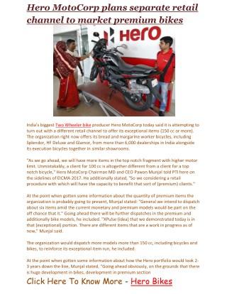 Hero MotoCorp plans separate retail channel to market premium bikes   Business Standard News