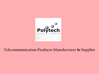 Telecommunication Components Suppliers
