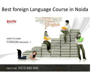Foreign Language Training Classes in Noida