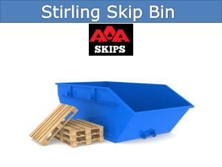 Stirling Skip Bin