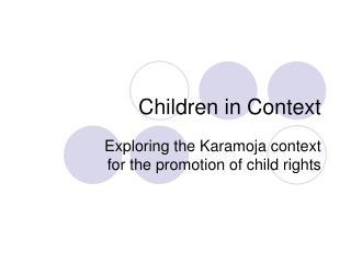 Children in Context