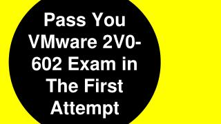 2V0-602 Questions Answers Braindumps with 100% passing Guarantee