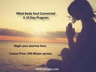 Mind Body Soul Connected – A 10 Day Program