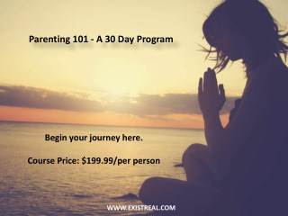 Parenting 101 - A 30 Day Program - Positive Living Courses