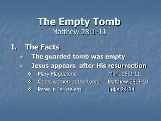 The Empty Tomb Matthew 28:1-11