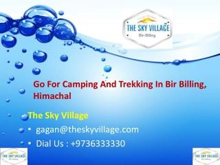 Go For Camping And Trekking In Bir Billing, Himachal