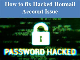 How to fix Hacked Hotmail Account Issue