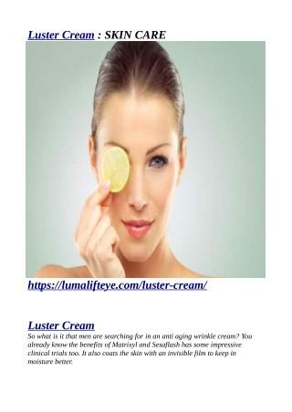 https://lumalifteye.com/luster-cream/