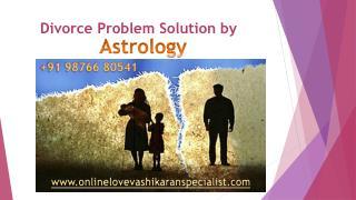 Divorce-Problem-Solution ----- 91 98766 80541