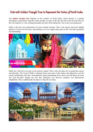 Visit with Golden Triangle Tour to Represent the Vertex of North India