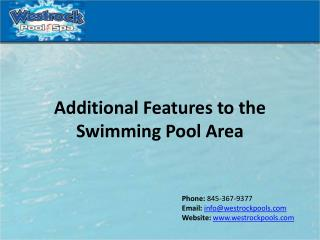 Additional Features to Swimming Pool Area