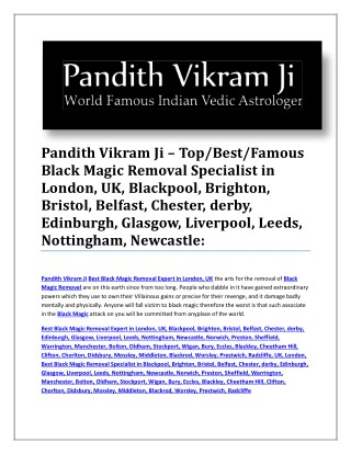 Pandith Vikram Ji – Top/Best/Famous Black Magic Removal Specialist in London, UK