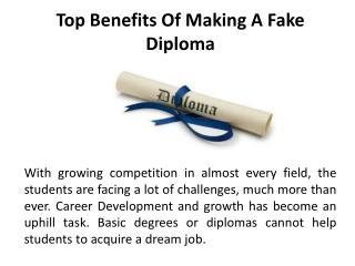 Top Benefits of Making a Fake Diploma