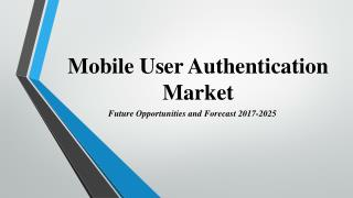Mobile User Authentication Market is Growing Rapidly Like Never Before