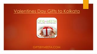 Send Unique Valentines Day Gifts to Kolkata