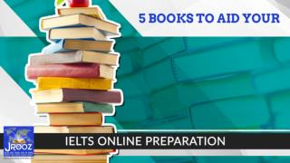 5 Books to Aid Your IELTS Online Preparation