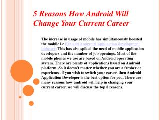 5 Reasons How Android Will Change Your Current Career