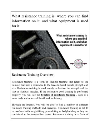 What resistance training is, where you can find information on it, and what equipment is used for it