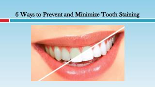 Ways to Prevent and Minimize Tooth Staining