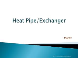 Heat Pipe Heat Exchanger Manufactured by Manor