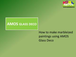 How to make marbleized paintings using AMOS Glass Deco