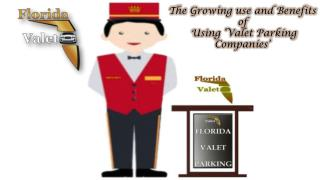 The growing use and benefits of using 'valet parking companies'