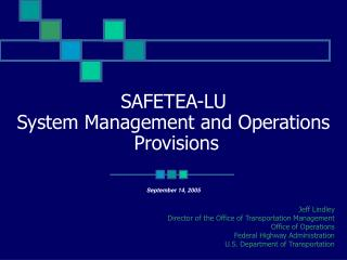 SAFETEA-LU  System Management and Operations  Provisions
