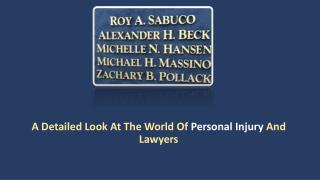 A Detailed Look At The World Of Personal Injury And Lawyers