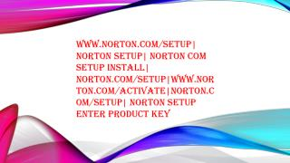 Norton Setup - Login | Manage, Download or Setup an Account to Install