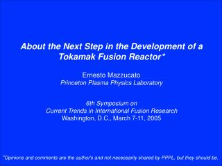 About the Next Step in the Development of a Tokamak Fusion Reactor *