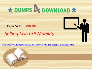 700-205 Exam PDF | Free 700-205 Questions Answers | Dumps4Download