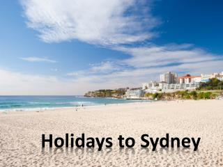 Unwind in the Enchanting Surroundings of Sydney
