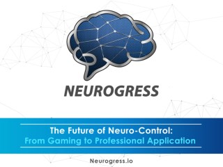 Future of neuro-control: From gaming to professional application