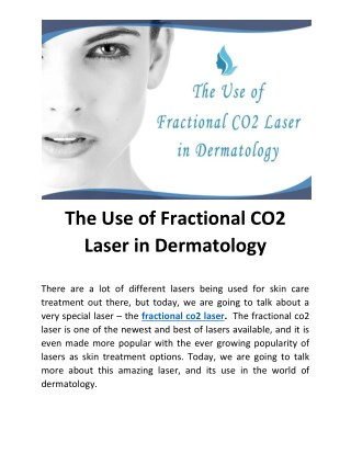 The Use of Fractional CO2 Laser in Dermatology