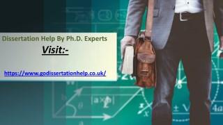Dissertation Help:Dissertation Writing Help by Ph.D. Experts