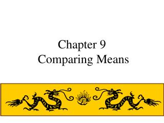 Chapter 9  Comparing Means