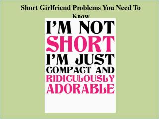 Short Girlfriend Problems You Need To Know