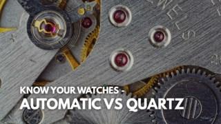 Quartz vs Automatic Watches