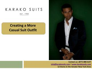Creating a More Casual Suit Outfit