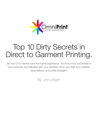 Top 10 Dirty Secrets in Direct to Garment Printing