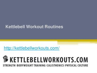 Kettlebell Workout Routines - Kettlebellworkouts.com