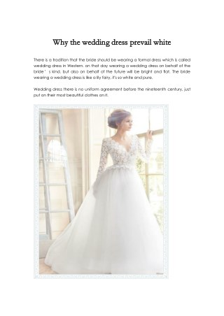 Why the wedding dress prevail white