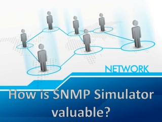 How is SNMP Simulator valuable