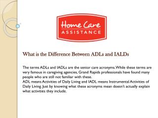 What is the Difference Between ADLs and IALDs