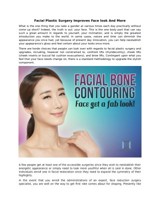 Facial Plastic Surgery Improves Face look And More