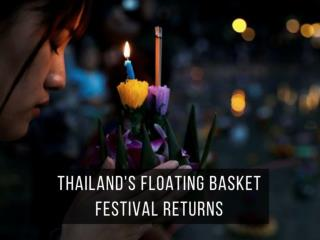 Return of Thailand's floating basket festival