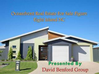 Oceanfront Real Estate For Sale Figure Eight Island NC