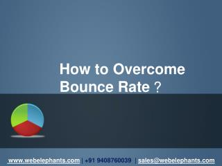 How to Overcome Bounce Rate?