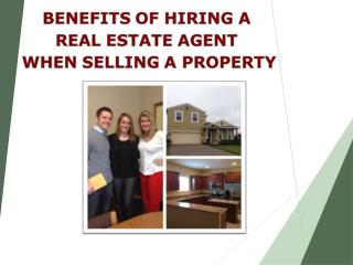 Benefits of Hiring a Real Estate Agent when Selling a Property - Tara Moore