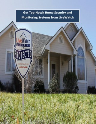 Get Top-Notch Home Security and Monitoring Systems from LiveWatch